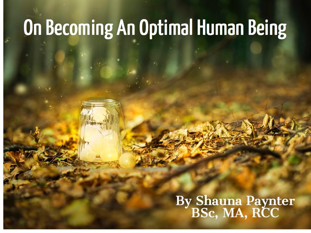 On Becoming An Optimal Human Being